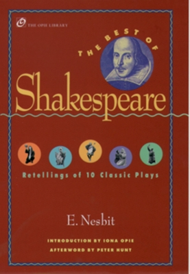 The Best of Shakespeare: Retellings of 10 Classic Plays (Opie Library) Cover Image