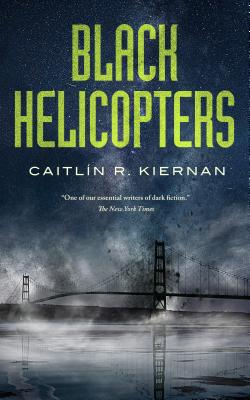 Cover for Black Helicopters (Tinfoil Dossier #2)