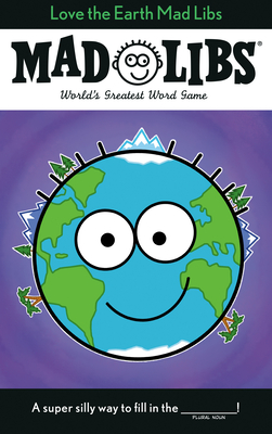 Love the Earth Mad Libs Cover Image