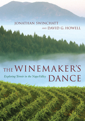 The Winemaker's Dance: Exploring Terroir  in the Napa Valley Cover Image