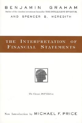The Interpretation of Financial Statements: The Classic 1937 Edition Cover Image