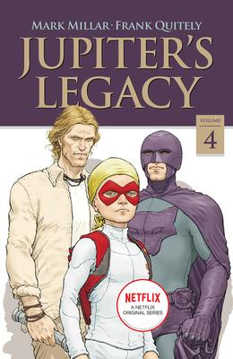 Cover for Jupiter's Legacy, Volume 4 (Netflix Edition)