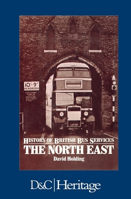 History of the British Bus Service: North East Cover Image