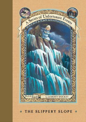 A Series of Unfortunate Events #10: The Slippery Slope Cover Image