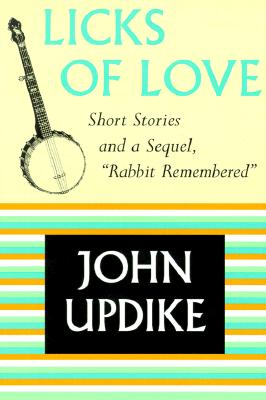 Licks of Love: Short Stories and a Sequel Cover Image