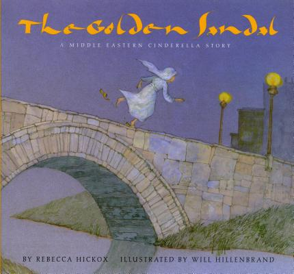 The Golden Sandal: A Middle Eastern Cinderella Story Cover Image