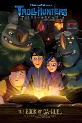 The Book of Ga-Huel (Trollhunters #3) Cover Image