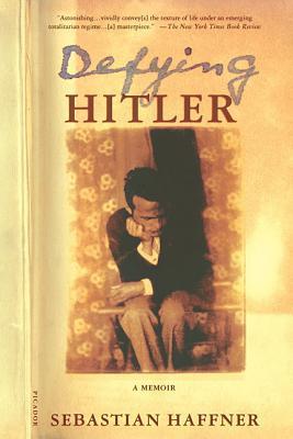 Defying Hitler: A Memoir Cover Image