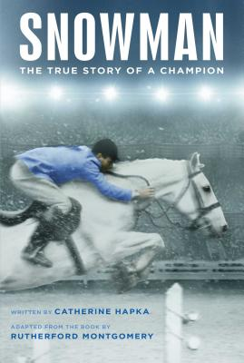 Snowman: The True Story of a Champion Cover Image
