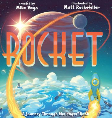 Rocekt: A Journey Through the Pages Book by Mike Vaga and Matt Rockefeller