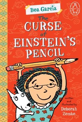 The Curse of Einstein's Pencil (Bea Garcia) Cover Image