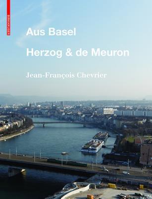 Aus Basel - Herzog & de Meuron Cover Image