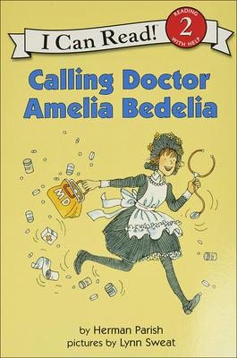 Calling Doctor Amelia Bedelia Cover Image