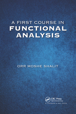 A First Course in Functional Analysis Cover Image