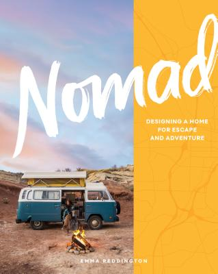 Nomad: Designing a Home for Escape and Adventure Cover Image