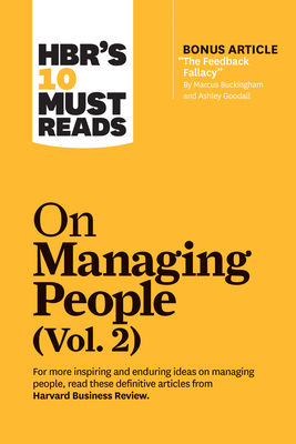 Hbr's 10 Must Reads on Managing People, Vol. 2 (with Bonus Article