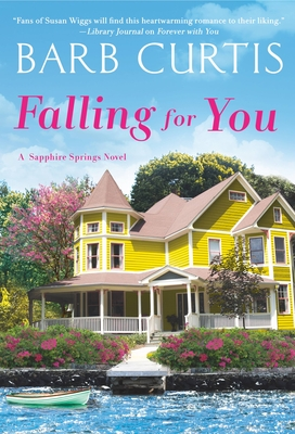 Cover for Falling for You (Sapphire Springs #3)