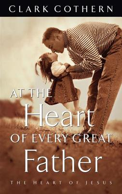 At the Heart of Every Great Father Cover Image