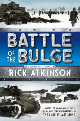 Battle of the Bulge [The Young Readers Adaptation] Cover