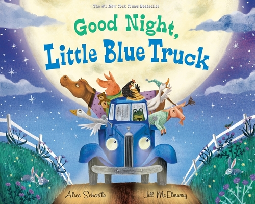 Good Night, Little Blue Truck Alice Schertle, Jill McElmurry (Illus.), HMH Books for Young Readers, $17.99,