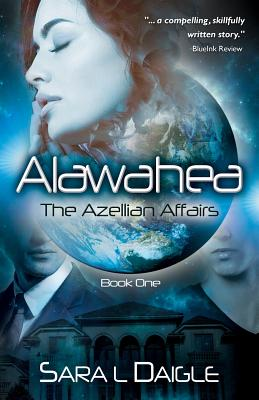 Alawahea: The Azellian Affairs, Book One Cover Image