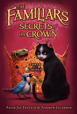 Secrets of the Crown (Familiars #2) Cover Image