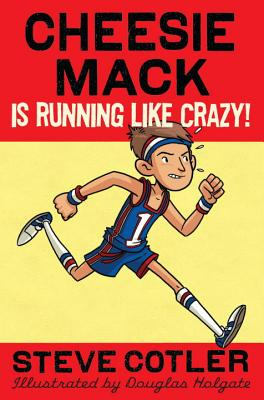 Cheesie Mack Is Running Like Crazy! Cover