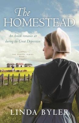 The Homestead: The Dakota Series, Book 1 Cover Image