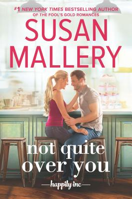 Not Quite Over You (Happily Inc #4) Cover Image