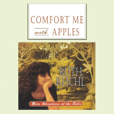Comfort Me with Apples: More Adventures at the Table Cover Image