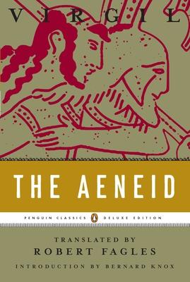 The Aeneid: (Penguin Classics Deluxe Edition) Cover Image