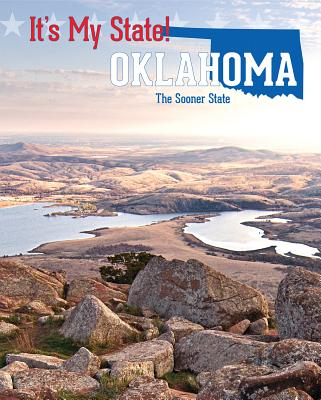 Oklahoma: The Sooner State (It's My State!) Cover Image