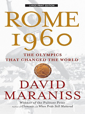Rome 1960: The Olympics That Changed the World Cover Image