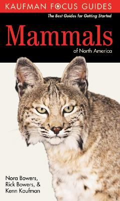 Kaufman Focus Guide to Mammals of North America Cover