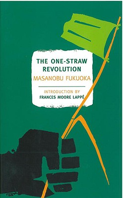 The One-Straw Revolution Cover
