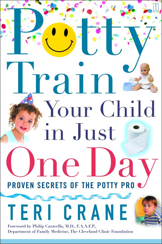 Potty Train Your Child in Just One Day: Potty Train Your Child in Just One Day Cover Image