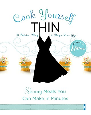 Cook Yourself Thin Cover
