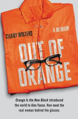 Out of Orange: A Memoir Cover Image