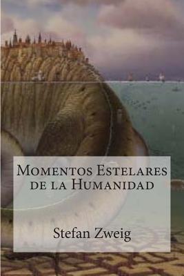 Momentos Estelares de La Humanidad Cover Image