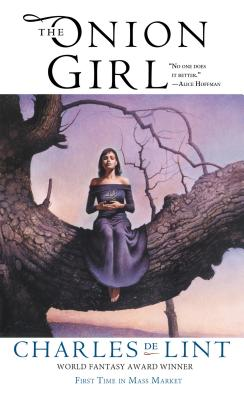 The Onion Girl (Newford) Cover Image