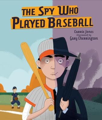 The Spy Who Played Baseball Cover Image