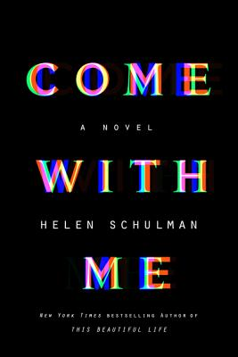 Come with Me: A Novel Cover Image