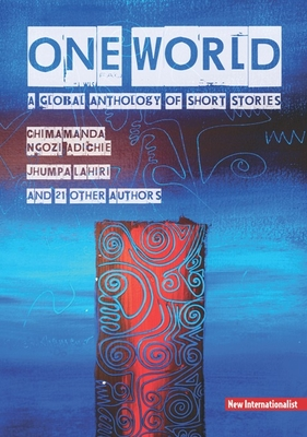 One World: A Global Anthology of Short Stories Cover Image