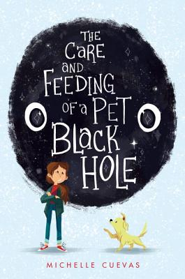 The Care and Feeding of a Pet Black Hole Cover Image