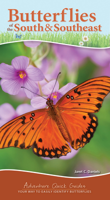 Butterflies of the South & Southeast: Your Way to Easily Identify Butterflies (Adventure Quick Guides) Cover Image