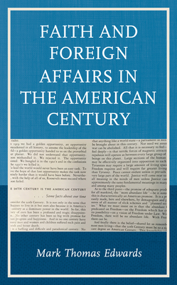 Faith and Foreign Affairs in the American Century Cover Image