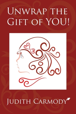 Unwrap the Gift of YOU! Cover Image