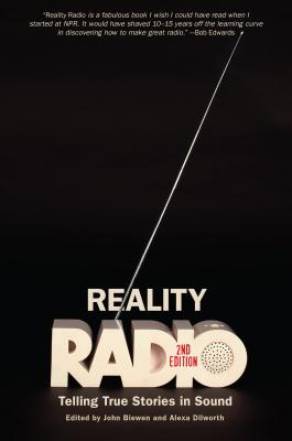 Reality Radio: Telling True Stories in Sound (Documentary Arts and Culture) Cover Image