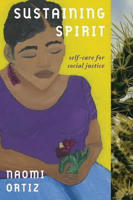 Sustaining Spirit: Self-Care for Social Justice Cover Image