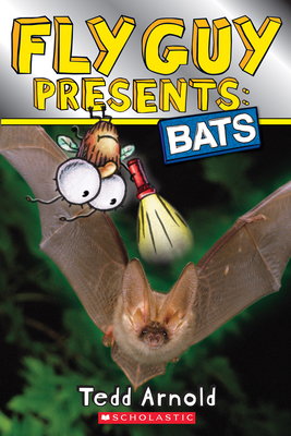 Fly Guy Presents: Bats (Scholastic Reader, Level 2) Cover Image